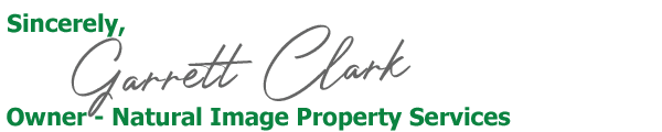 Garrett Clark - Owner Of Natural Image Property Services